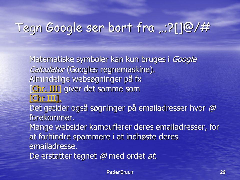 Tegn Google ser bort fra ,.; []@/#